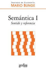SEMANTICA I. SENTIDO Y REFERENCIA