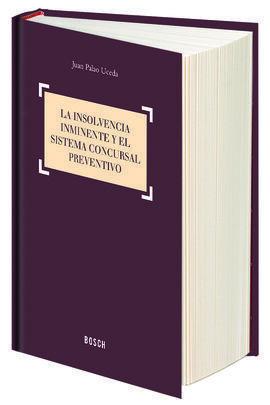 LA INSOLVENCIA INMINENTE Y EL SISTEMA CONCURSAL PR