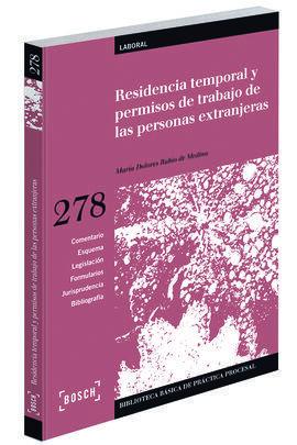 RESIDENCIA TEMPORAL Y PERMISOS DE TRABAJO DE LAS PERSONAS EXTRANJERAS