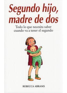 SEGUNDO HIJO, MADRE DE DOS