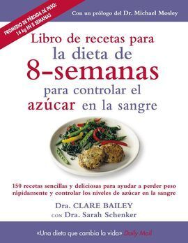 LIBRO DE RECETAS PARA DIETA 8 SEMANAS CONTROLAR AZUCAR SANG