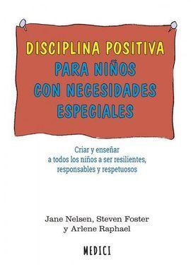 DISCIPLINA POSITIVA PARA NIÑOS CON NECESIDADES ESPECIALES