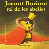 BESTIOLES CURIOSES. JOANOT BORINOT REI DE LES ABELLES (31)
