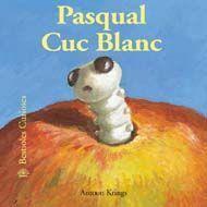 BESTIOLES CURIOSES. PASQUAL CUC BLANC (32)