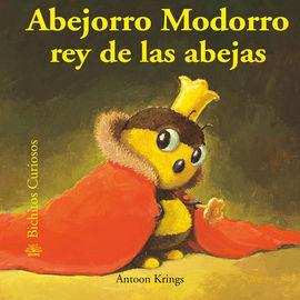 BICHITOS CURIOSOS. ABEJORRO MODORRO REY DE LAS ABE