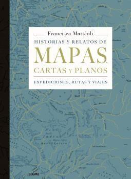 HISTORIAS Y RELATOS DE MAPAS, CARTAS Y PLANOS