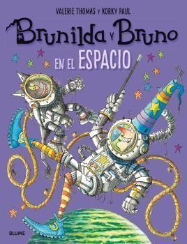 BRUNILDA Y BRUNO - EN EL ESPACIO