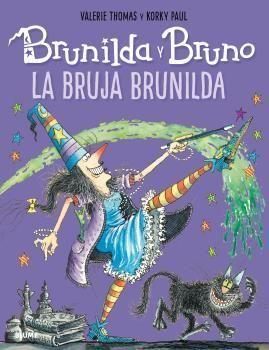 BRUNILDA Y BRUNO - LA BRUJA BRUNILDA