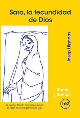 SARA, LA FECUNDIDAD DE DIOS
