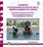 PLANIFICA TUS ACTIVIDADES ACUATICAS CON EL MODELO NARRATIVO
