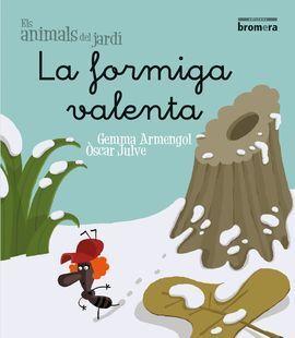 LA FORMIGA VALENTA