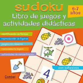 SUDOKU 6-7 AÑOS. LIBRO DE JUEGOS Y ACTIVIDADES DIDÁCTICAS