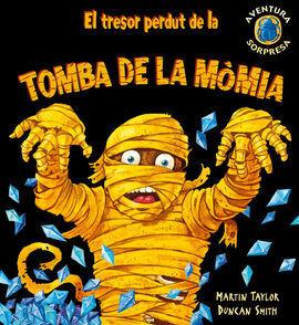 EL TRESOR PERDUT DE LA TOMBA DE LA MOMIA