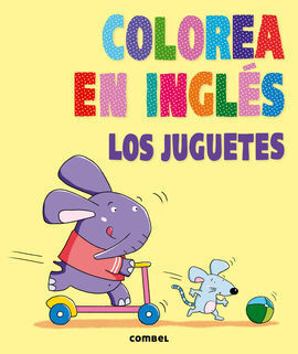 COLOREA EN INGLÉS. LOS JUGUETES