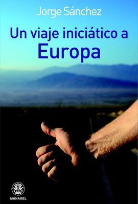 UN VIAJE INICIÁTICO A EUROPA