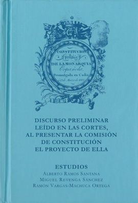CONSTITUCION DE CADIZ DE 1812 Y DISCURSO PRELIMINAR, CON ESTUDIOS