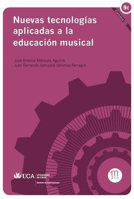 NUEVAS TECNOLOGÍAS APLICADAS A LA EDUCACIÓN MUSICAL