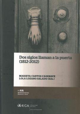 DOS SIGLOS LLAMAN A LA PUERTA (1812-2012)