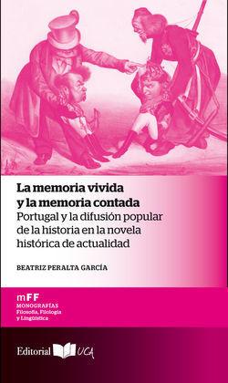 LA MEMORIA VIVIDA Y LA MEMORIA CONTADA