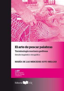 EL ARTE DE PESCAR PALABRAS. TERMINOLOGIA MARINERA GADITANA