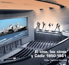 EL CINE, LOS CINES Y CADIZ