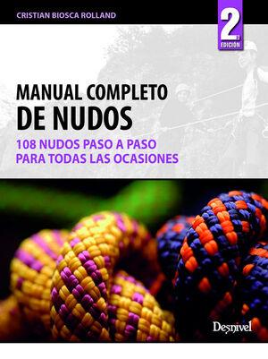 MANUAL COMPLETO DE NUDOS.108 NUDOS PASO A PASO