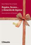 REGALOS, FAVORES Y DONACIÓN DE ÓRGANOS