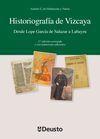 HISTORIOGRAFIA DE VIZCAYA 3/E DESDE LOPE GARCIA S.A LABAYRU