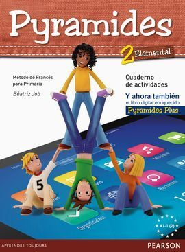 PYRAMIDES 2, ELEMENTAL. CUADERNO DE ACTIVIDADES