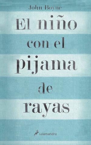 EL NIÑO CON EL PIJAMA DE RAYAS