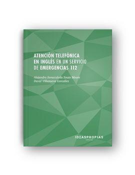 ATENCION TELEFONICA EN INGLES EN SERVICIO EMERGENCIAS 112