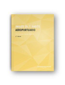 INGLÉS EN EL ÁMBITO AEROPORTUARIO (2ª EDICIÓN)