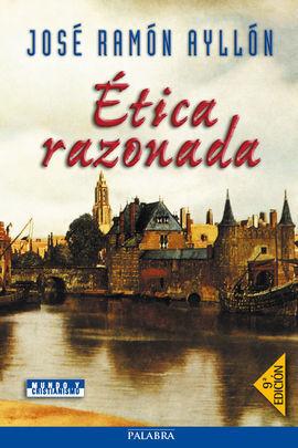 ÉTICA RAZONADA (8ª ED.)