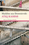 MALDITO SEA DOSTOIEVSKI