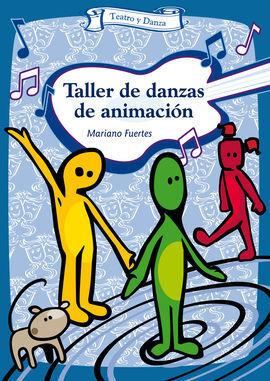TALLER DE DANZAS DE ANIMACIÓN