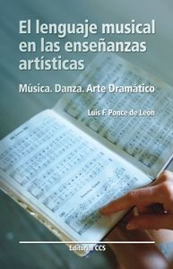 EL LENGUAJE MUSICAL DE LAS ENSEÑANZAS ARTÍSTICAS