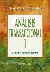 ANÁLISIS TRANSACCIONAL VOL. I