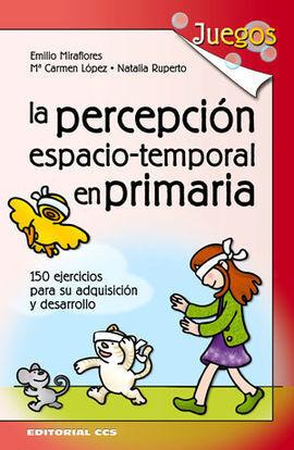 LA PERCEPCIÓN ESPACIO-TEMPORAL EN PRIMARIA