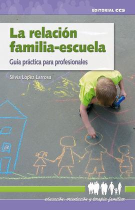 LA RELACIÓN FAMILIA-ESCUELA