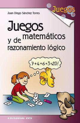 JUEGOS MATEMÁTICOS Y DE RAZONAMIENTO LÓGICO