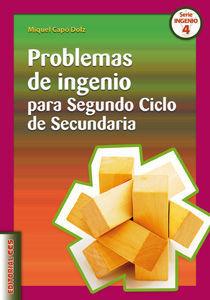 PROBLEMAS DE INGENIO PARA SEGUNDO CICLO DE SECUNDA