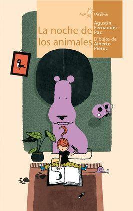 LA NOCHE DE LOS ANIMALES