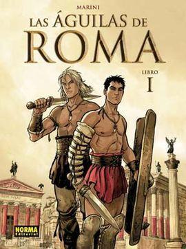 LAS AGUILAS DE ROMA I
