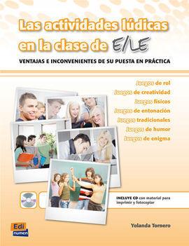 ACTIVIDADES LÚDICAS EN LA CLASE DE E/ELE + CD