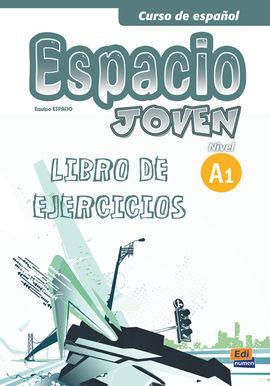 ESPACIO JOVEN, A1. LIBRO DE EJERCICIOS