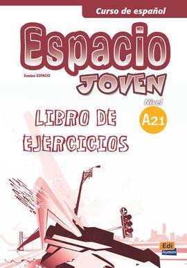 ESPACIO JOVEN A2.1 EJERCICIOS