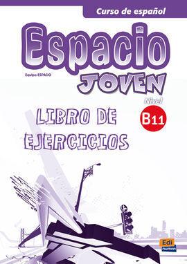 ESPACIO JOVEN B1.1. LIBRO DE EJERCICIOS