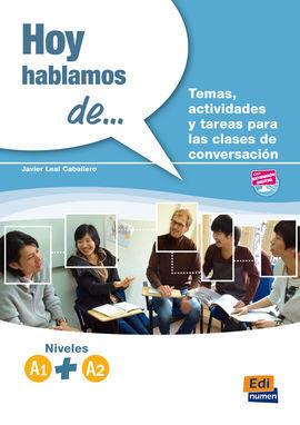 HOY HABLAMOS DE... A1 + A2