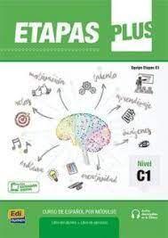 ETAPAS PLUS C1. LIBRO DEL ALUMNO/EJERCICIOS +