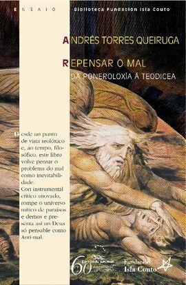 REPENSAR O MAL. DA PONEROLOXIA A TEODICEA